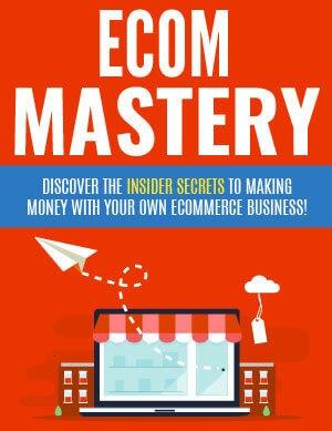 Ecom Mastery PLR eBook