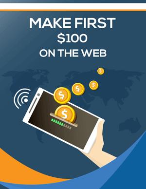 Make First $100 On The Web PLR eBook
