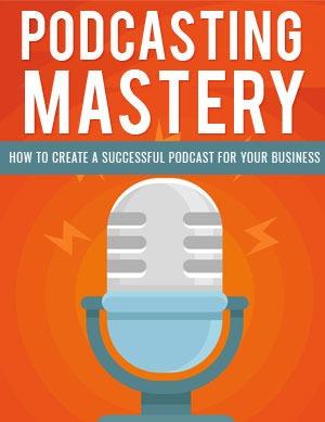 Podcasting Mastery PLR eBook