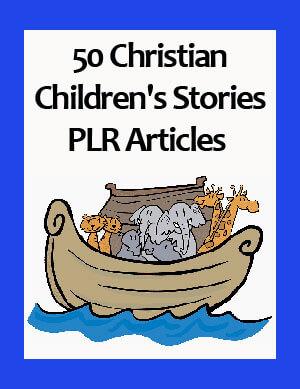 christian childrens stories plr articles