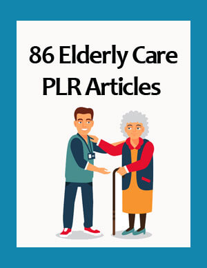 elderly care plr articles