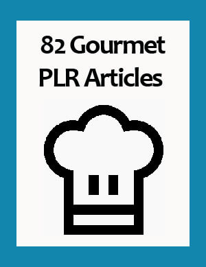 gourmet plr articles
